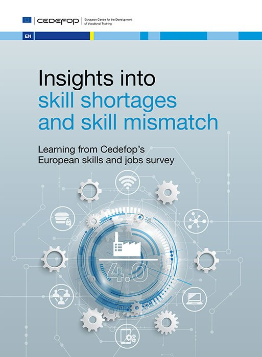 CEDEFOP: Insights into skill shortages and skill mismatch